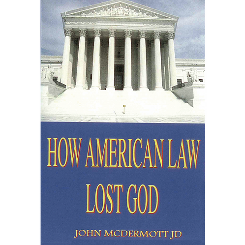 B0139  How American Law Lost God (Book)
