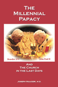 3263 The Millennial Papacy & the Church in the Last Days