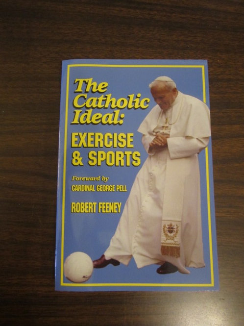 B3137 The Catholic Ideal: Exercise and Sports
