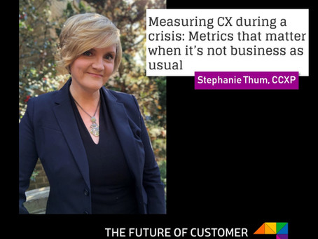 Measuring CX During a Crisis: Metrics That Matter When It's Anything *But* Business as Usual