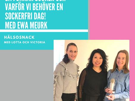 Avsnitt 200: Ewa Meurk - Så funkar socker och varför vi behöver en sockerfri dag!