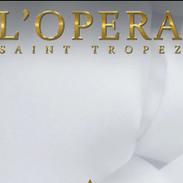 OPERA ST TROPEZ