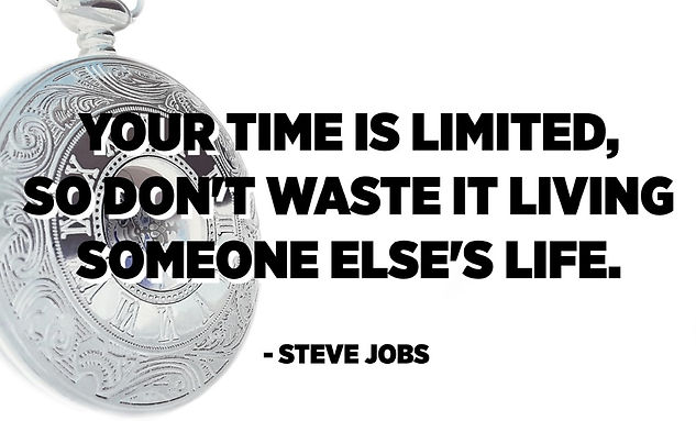 Your_time_is_limited,_so_don't_waste_i