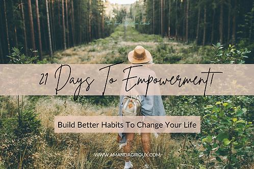 21 Days To Empowerment