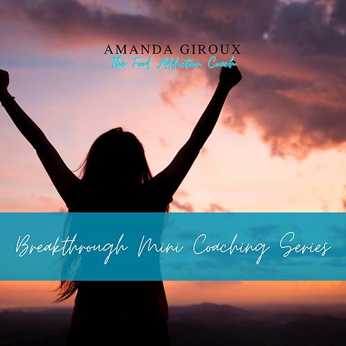 Breakthrough Mini Coaching Series
