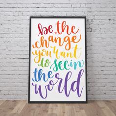 Be The Change Print