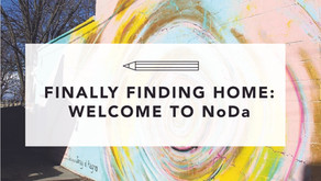 Finally Finding Home: Welcome to NoDa