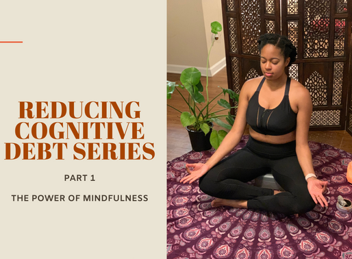 Reducing Cognitive Debt Part 1 - The Power of Mindfulness