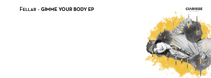CR092 Fellar  - Gimme Your Body EP banne
