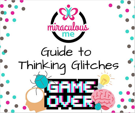 Guide to Thinking Glitches