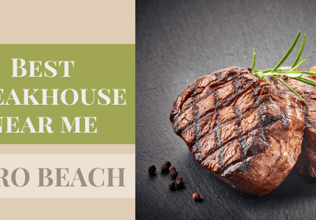 Best steakhouse near me: Vero Beach, FL