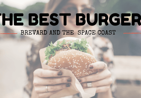 Best Burger Places Near Me: Brevard & The Space Coast