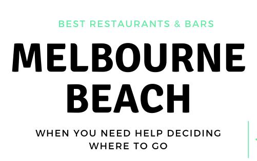 BEST IN THE SPACE COAST: MELBOURNE BEACH, FL Restaurants, Bars & Live Music