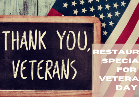 Free meals for veterans on Veteran's Day! -We thank you for your service.