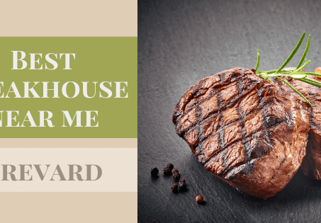 Best Steakhouses Near Me: Brevard & the Space Coast