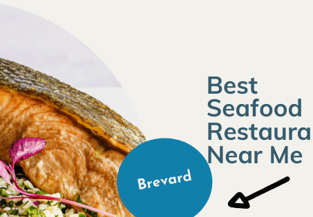 Best Seafood Restaurants Near Me: Brevard & the Space Coast
