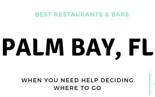 BEST IN THE SPACE COAST: PALM BAY, FL Restaurants, Bars & Live Music