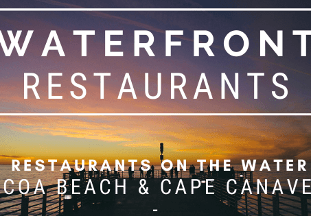 Waterfront Restaurants in Cocoa Beach and Cape Canaveral