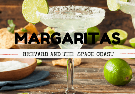 Best Margaritas Near Me: Brevard County & The Space Coast