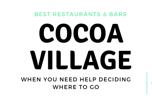 BEST IN THE SPACE COAST: COCOA VILLAGE Restaurants, Bars & Live music
