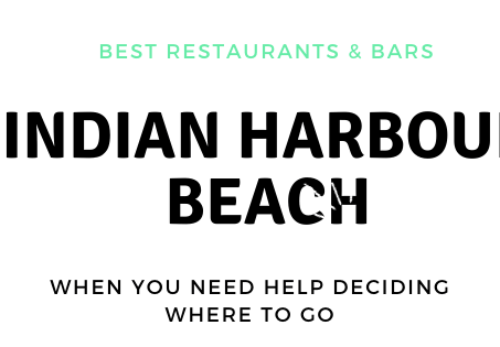 BEST IN THE SPACE COAST: INDIAN HARBOUR BEACH, FL Restaurants, Bars & Live Music