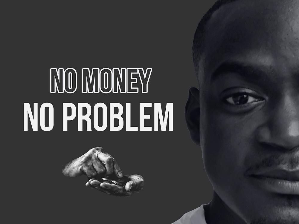 no money, no problem mpako