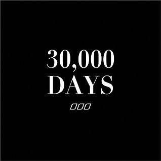 We hav about 30,000 days on the planet