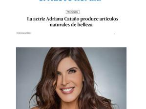 La actriz Adriana Cataño produce artículos naturales de belleza
