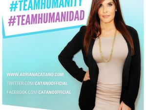 ADRIANA CATAÑO LANZA CAMPAÑA HUMANITARIA #TEAMHUMANIDAD #TEAMHUMANITY