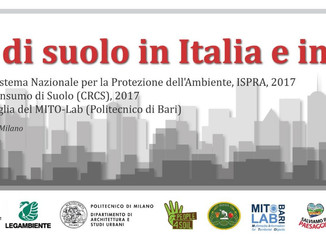 """4 luglio 2017- Milano: """"Soil Day"""" Il consumo di suolo in Italia e in Europa"""