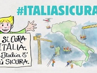 Dissesto idrogeologico e alluvioni: presentato il piano di #ItaliaSicura