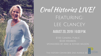 Oral Histories LIVE! Featuring: Lee Clancey