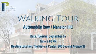 Walking Tour - Automobile Row/Mansion Hill