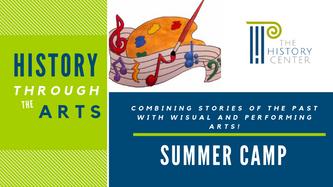 History Through the Arts Summer Camp