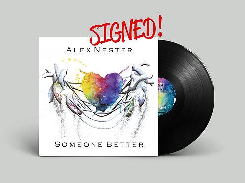 """""""Someone Better"""" Limited Edition Signed Vinyl"""