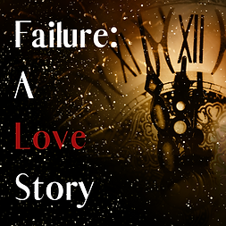 Failure_ A Love Story.png