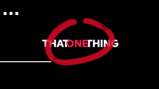 That One Thing | Sizzle