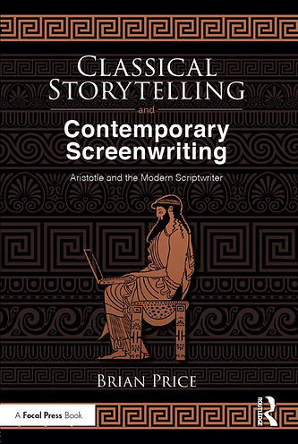 Bookcover of Classical Storytelling and Contemporary Screenwritng