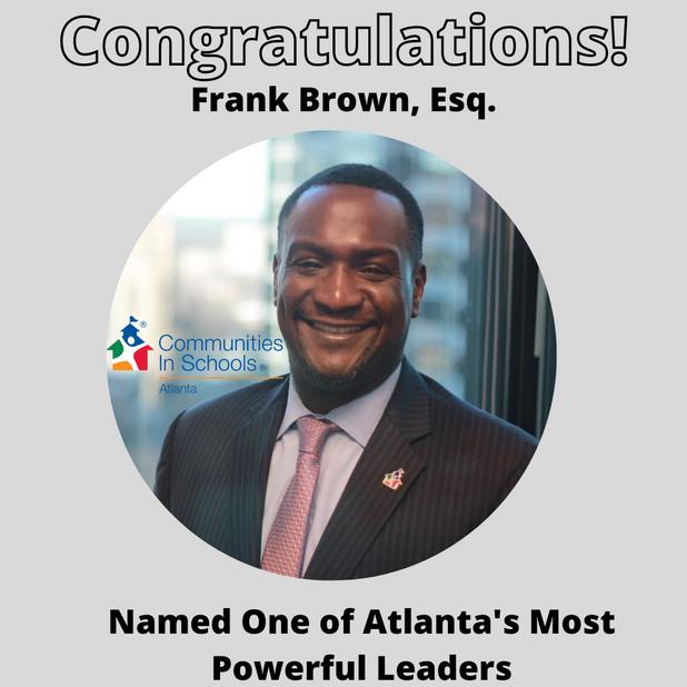 Communities In Schools of Atlanta's CEO Named One of Atlanta's Most Powerful Leaders