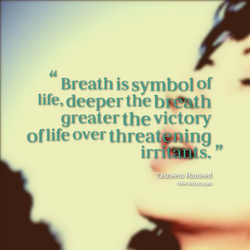 21799-breath-is-symbol-of-life-deeper-the-breath-greater-the-victory