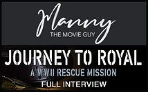 JourneyToRoyal_Manny-the-Movie-Guy.jpg