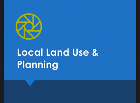 More Local Government & Community Engagement: Local Land Use & Planning