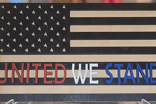 United We Stand Wooden Flag