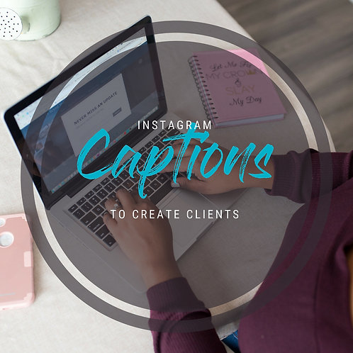 Instagram Captions to Create Clients