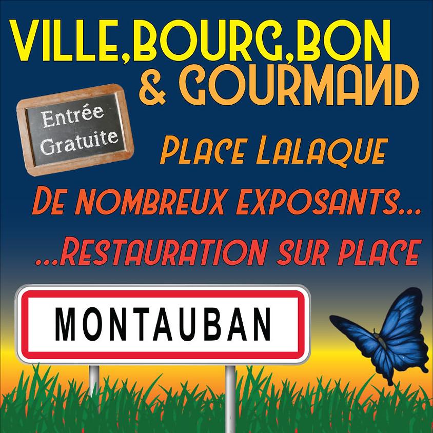 Ville, Bourg, Bon & Gourmand