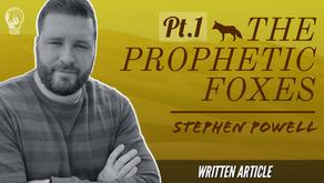 THE PROPHETIC FOXES, Pt.1
