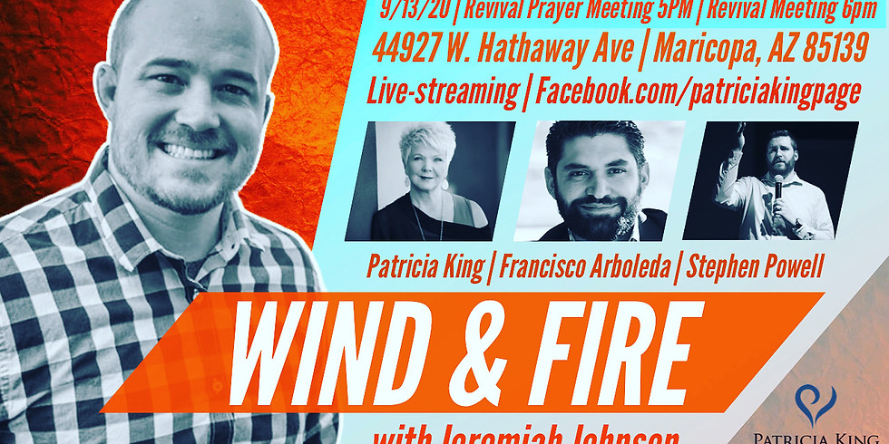 Wind & Fire Revival Meeting and Prayer