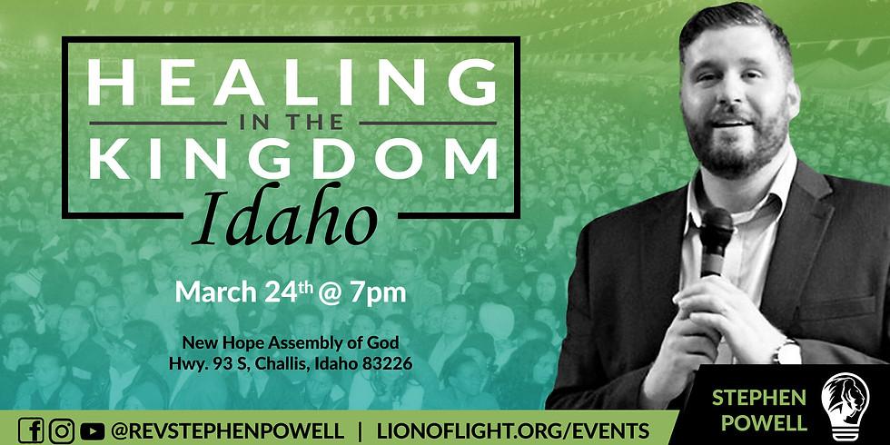 HEALING IN THE KINGDOM / Idaho