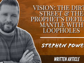 VISION: THE DIRTY STREET & THE PROPHET'S DEFILED MANTLE WITH LOOPHOLES