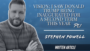 VISION: I SAW DONALD TRUMP BEING INAUGURATED FOR A SECOND TERM THIS YEAR, Pt.1